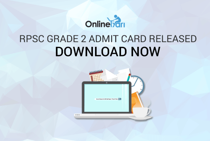RPSC Grade 2 Admit Card Released: Download Now
