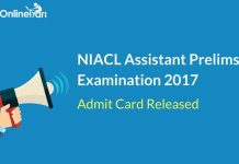 NIACL Assistant Prelims Admit Card 2017: Download Prelims Call Letter