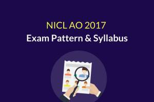 NICL AO Prelims Exam Pattern & Syllabus 2017