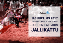 IAS Prelims 2017 Important topics on Current Affairs: Jallikattu
