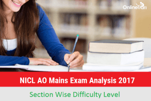 NICL AO Mains Exam Analysis 2017, Detailed Paper Review (2nd July)