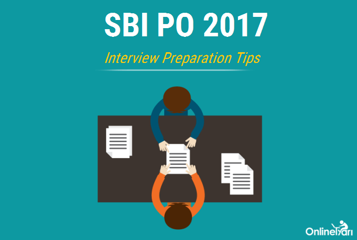 SBI PO Interview Preparation Tips & Frequently Asked Questions