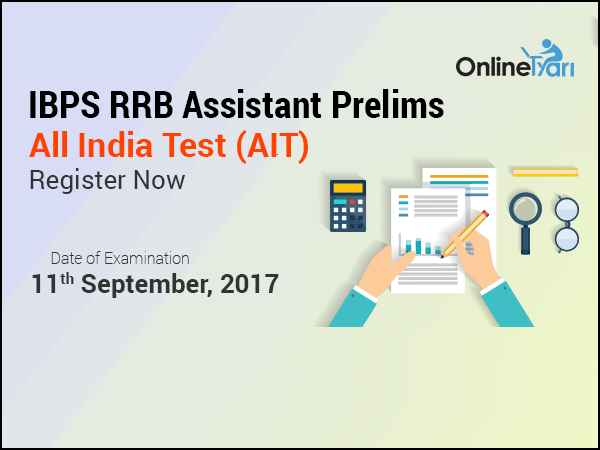 IBPS RRB Assistant Prelims All India Test (AIT) |11 September 2017: Register Now