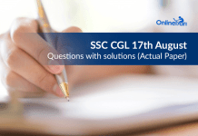 SSC CGL 17th August Questions with solutions (Actual Paper)