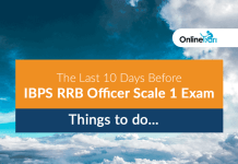 The Last 10 Days Before IBPS RRB Officer Scale 1 Exam | Things to do…