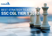 Best Strategy to Attempt SSC CGL Tier 1 2017Best Strategy to Attempt SSC CGL Tier 1 2017