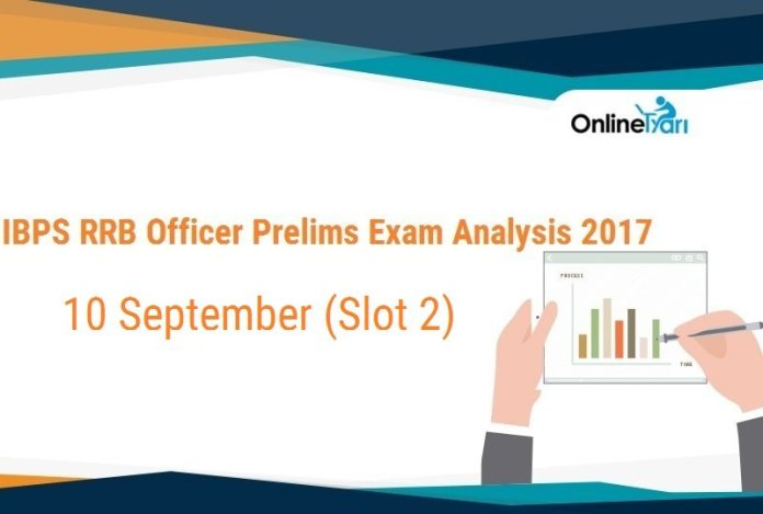IBPS RRB Officer Prelims Exam Analysis, 10th September Slot 2