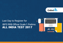 Last Day to Register for IBPS RRB Officer Scale 1 Prelims All India Test 2017