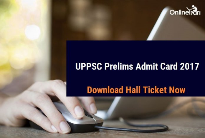 UPPSC Prelims Admit Card 2017: Download Hall Ticket Now
