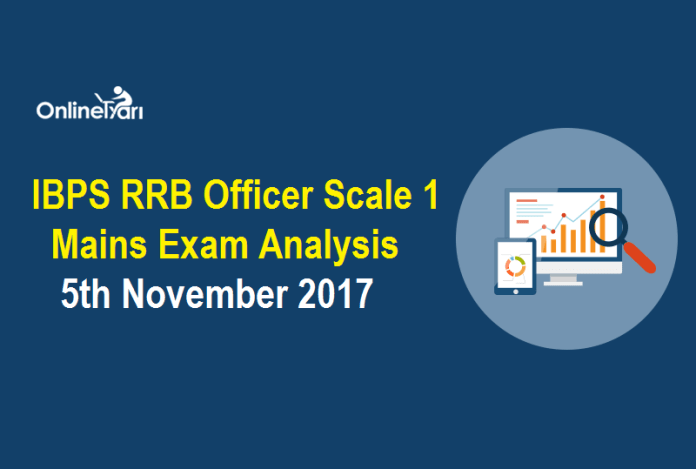 IBPS RRB Officer Scale 1 Mains Exam Analysis: 5th November 2017