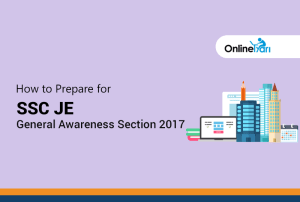 How to Prepare for SSC JE General Awareness Section 2017