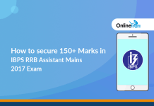 How to secure 150+ Marks in IBPS RRB Assistant Mains 2017 Exam