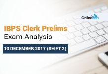 IBPS Clerk Prelims 10 December Exam Analysis 2017 | Shift 2