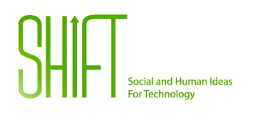 SHIFT - Social and Human Ideas For Technology