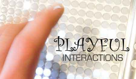 Playful Interactions
