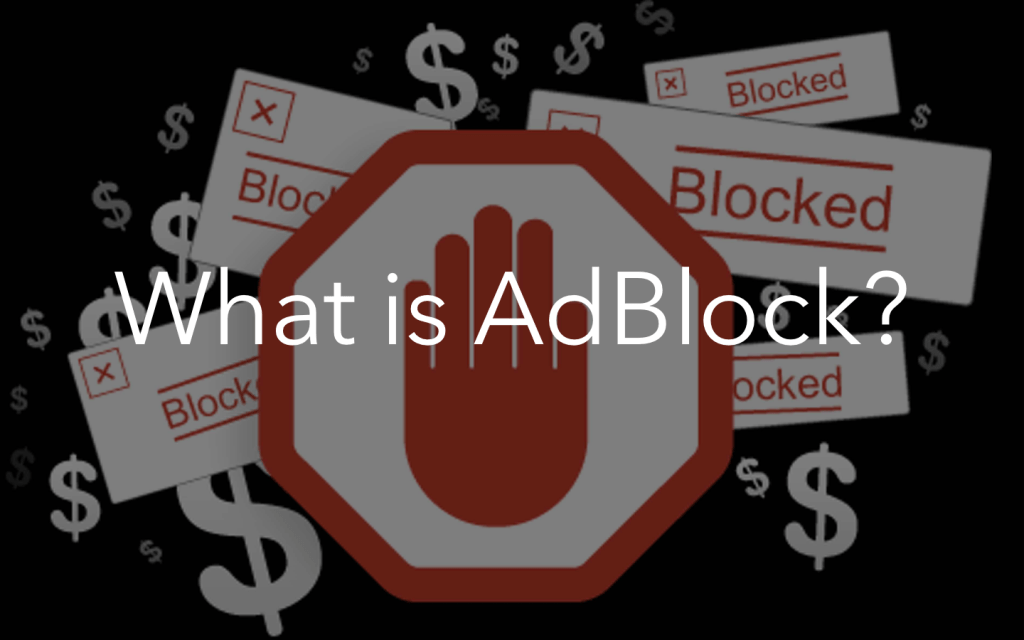 What Is AdBlock