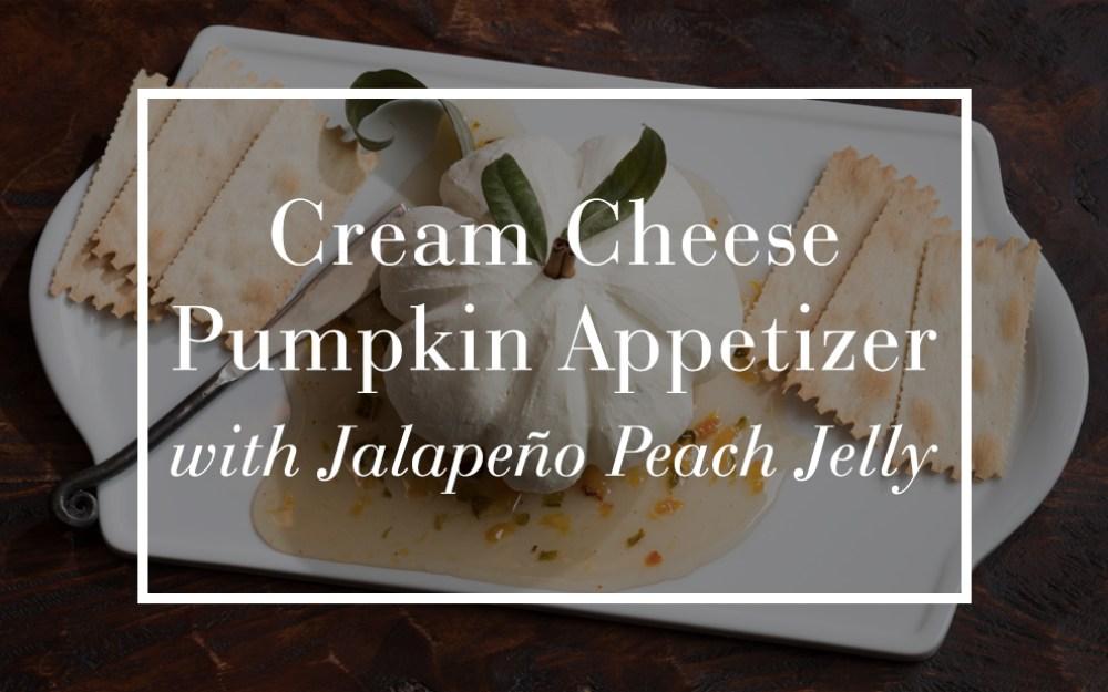 Cream Cheese Pumpkin Appetizer with Jalapeño Peach Jelly