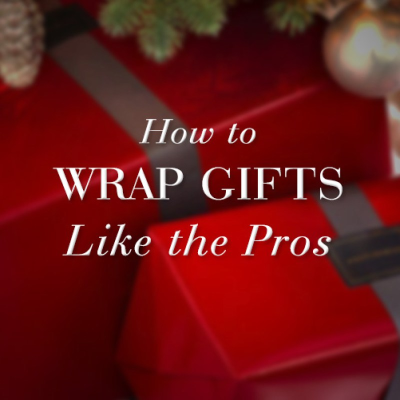 How to Wrap Gifts like the Pros