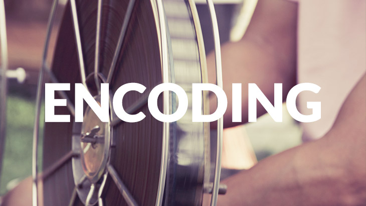Learn what is video encoding