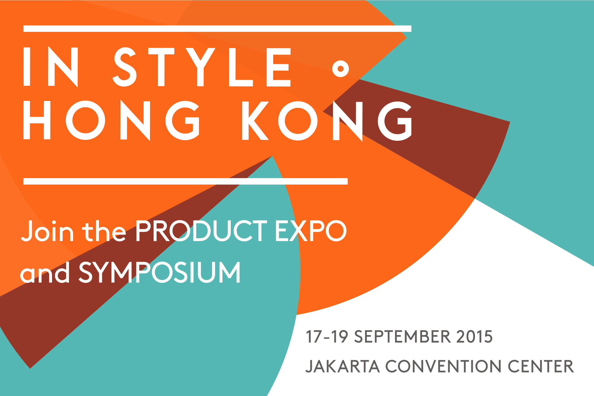 In Style Hong Kong: Why The Expo in JKT is A Must-See 1