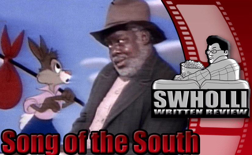 Song of The South – Boring With a Side Dish of Racism