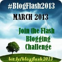 #BlogFlash2013: 21 Days, 21 Prompts, 21 Posts