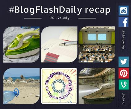 #BlogFlashDaily recap: 20-24 July