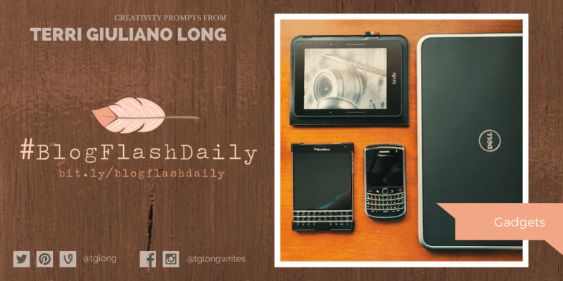#BlogFlashDaily Creativity Prompt: GADGETS