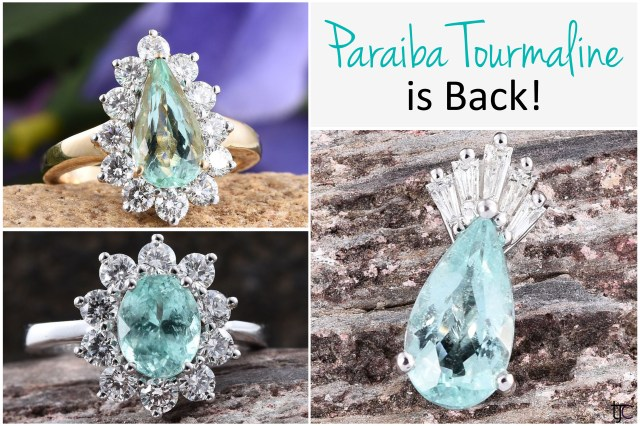 Paraiba Tourmaline is back at TJC