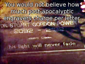 Captain Power Episode 15, Stuart Power's Grave