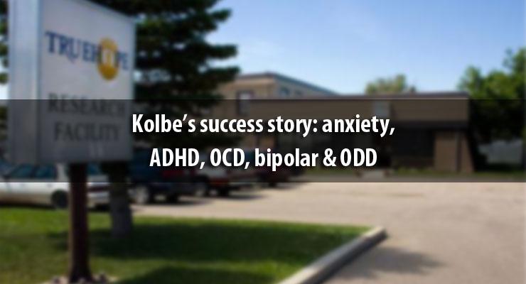 Kolbe's success story: anxiety, ADHD, OCD, bipolar & ODD