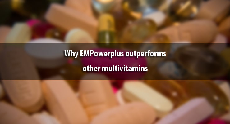 Why EMPowerplus outperforms other multivitamins