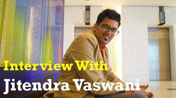 jitendra vaswani interview