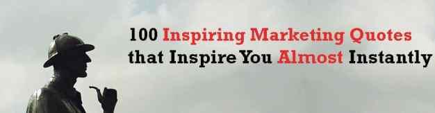 inspiring marketing quotes