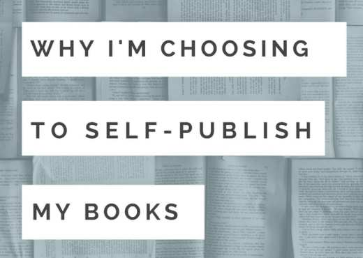 Why I'm Choosing to Self-Publish My Books