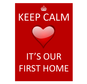 Keep-Calm-First-Time-Home-Buyers