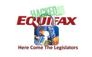 equifax-hacked-here-come-the-legislators