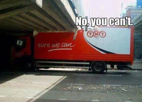 "Crashed Truck Logo: ""Yes we can!""  Caption: ""No you can't!"""