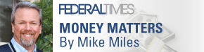 Ask the Experts: Money Matters by Mike Miles