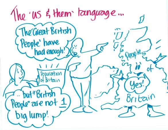 """The 'us & them' language..."""