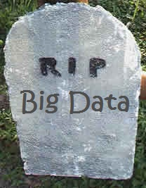 Big Data RIP tombstone-thumb-300x385-538