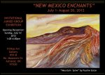 Hilltop Gallery July 2012 Exhibit &quot;New Mexico Enchants&quot;