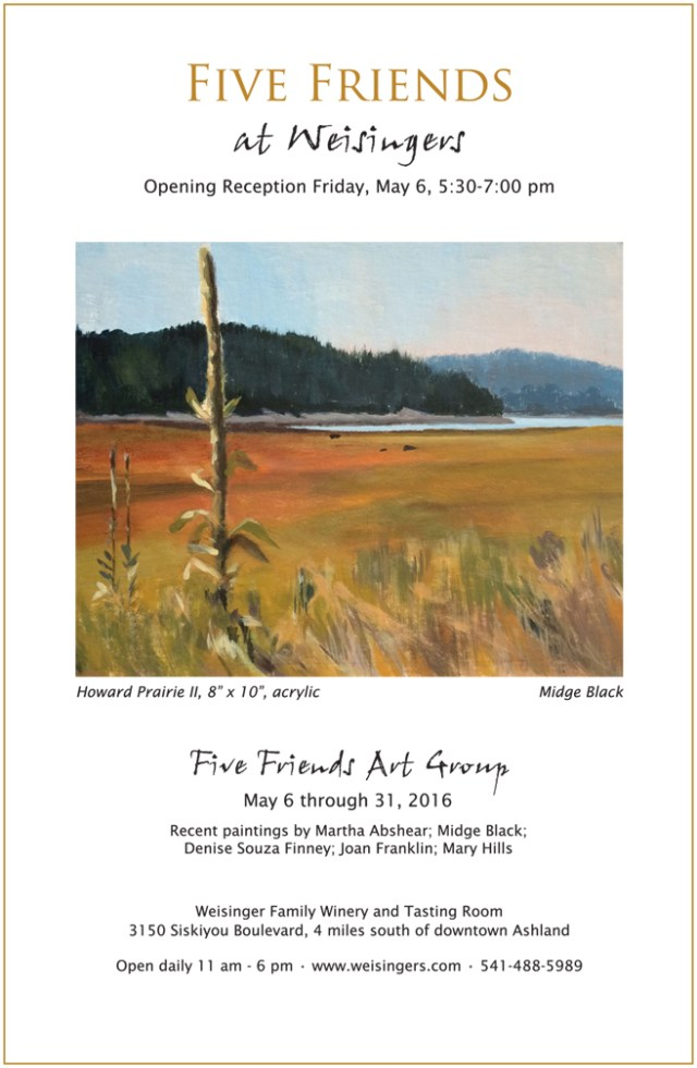 Five Friends Annual Exhibit at Weisinger's, May 6-31, 2016