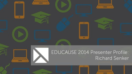 EDUCAUSE - Richard Senker