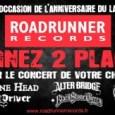 Spotify vous propose un concours plutôt sympathique à l'occasion de l'anniversaire de Roadrunner Records, pour gagner des places des concerts pour Alter Bridge, Opeth, Machine Head et DevilDriver . Le...