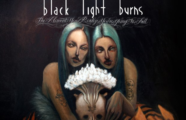 blacklightburnsthemomentyourealizeyouregoingtofallcover
