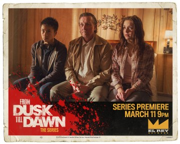"From the El Rey Network Original ""From Dusk Till Dawn: The Series"""