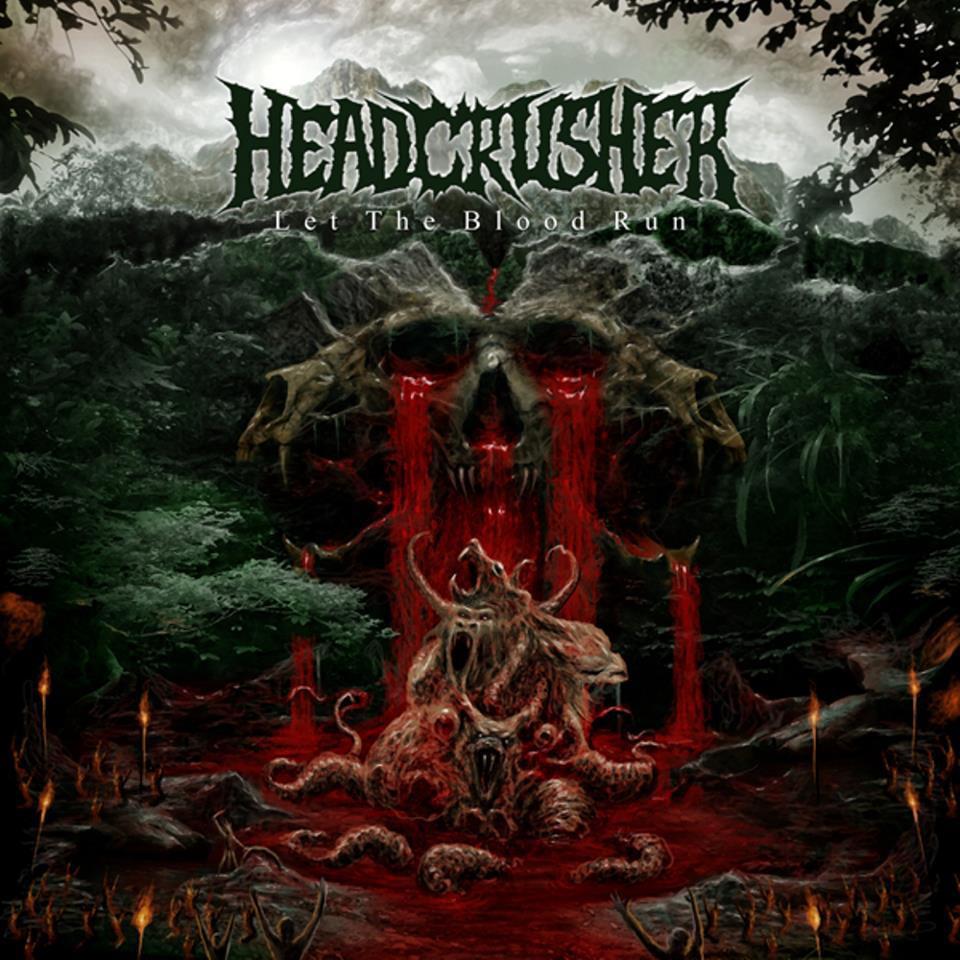 headcrusherletthebloodruncover