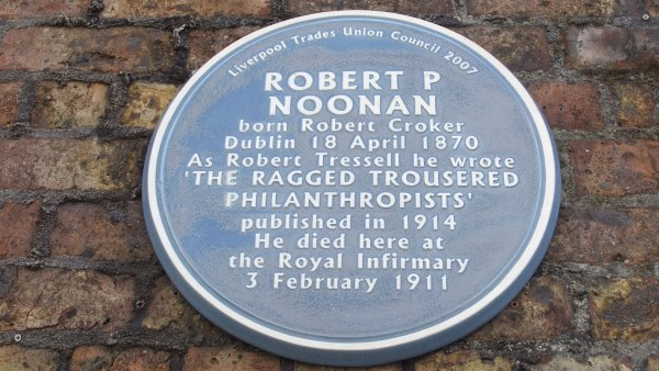 Comrade Tressell's Problem Novel: The Ragged-Trousered Philanthropists at 100