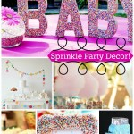 Sprinkle Party Decor & Lots More Ideas Too! - B. Lovely Events